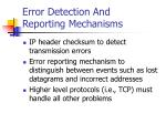 error detection and reporting mechanisms