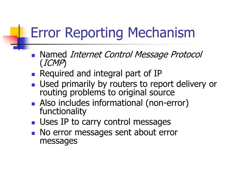 Error Reporting Mechanism