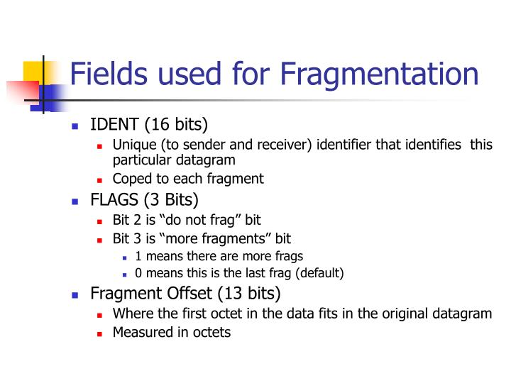Fields used for Fragmentation