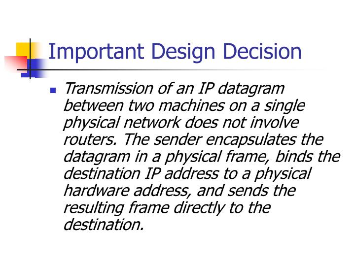 Important Design Decision