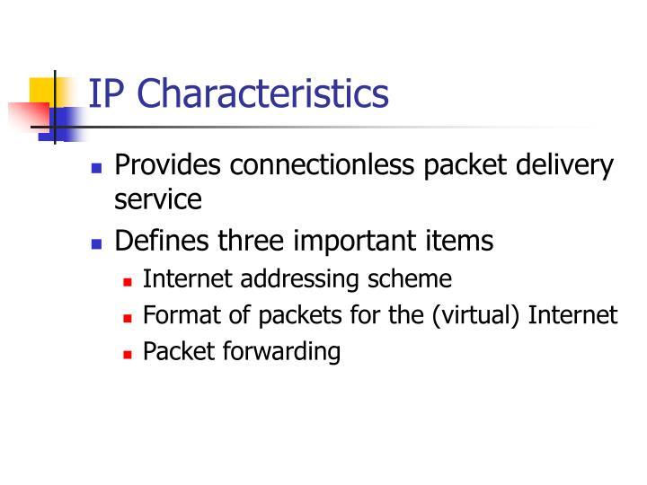 IP Characteristics