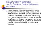 testing whether a destination lies on the same physical network as the sender