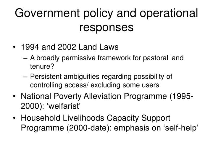 Government policy and operational responses