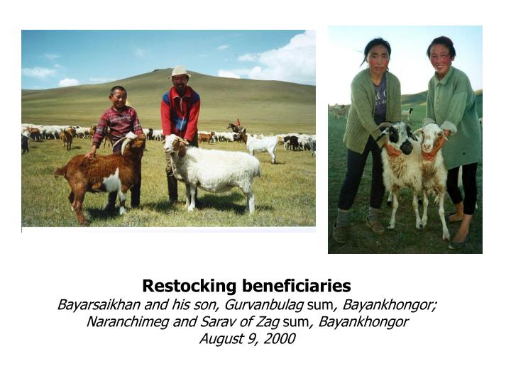 Restocking beneficiaries