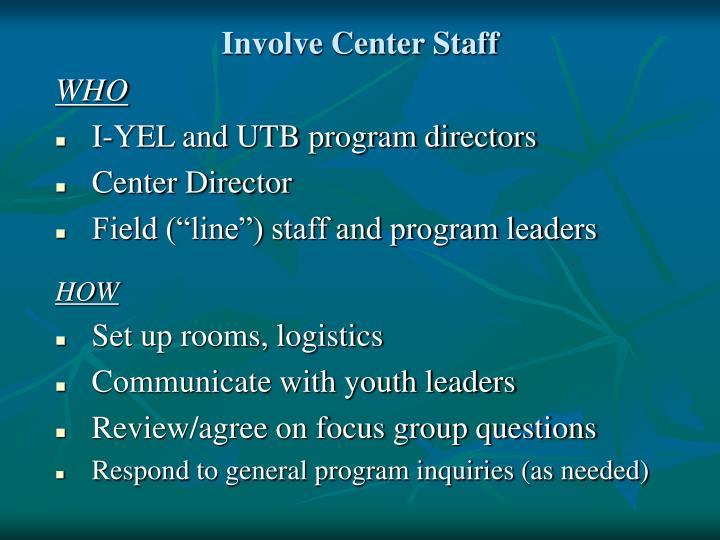 Involve Center Staff