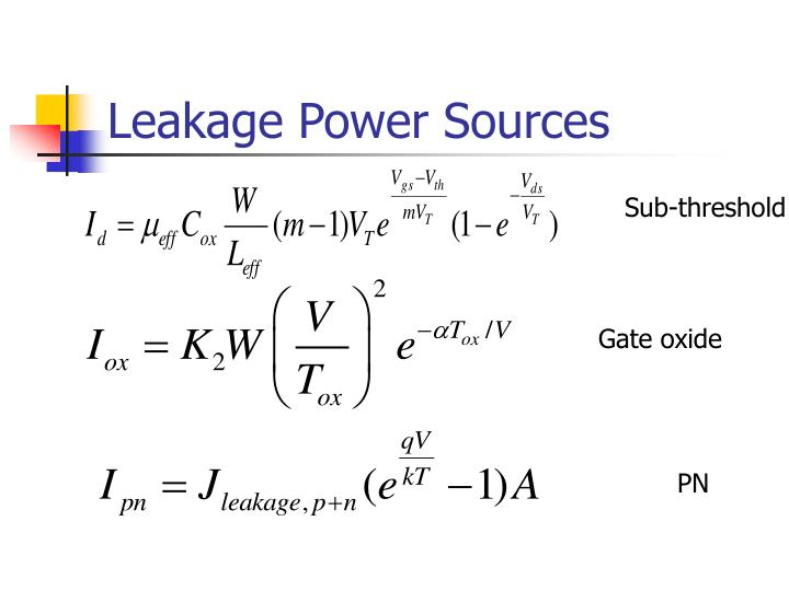Leakage Power Sources