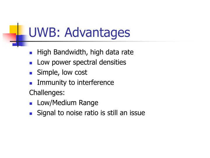 UWB: Advantages