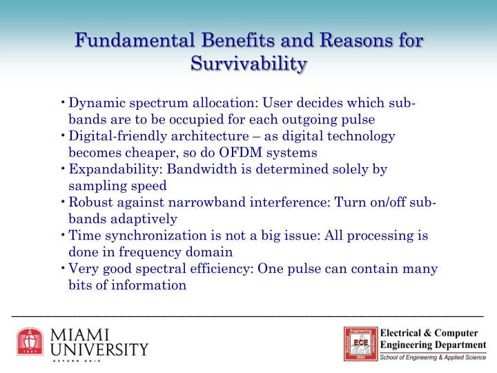Fundamental Benefits and Reasons for Survivability