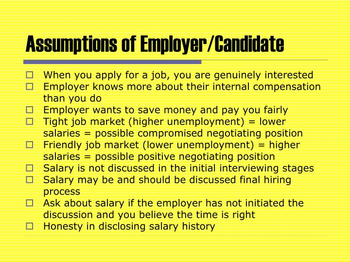 Assumptions of Employer/Candidate