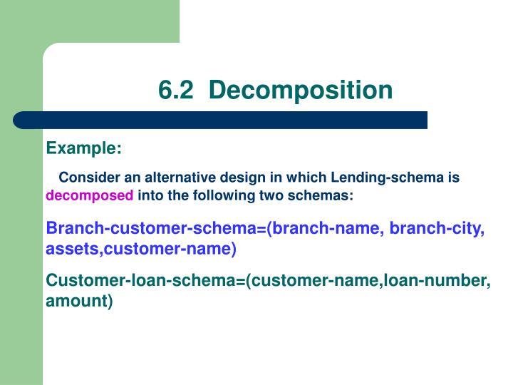 6.2  Decomposition