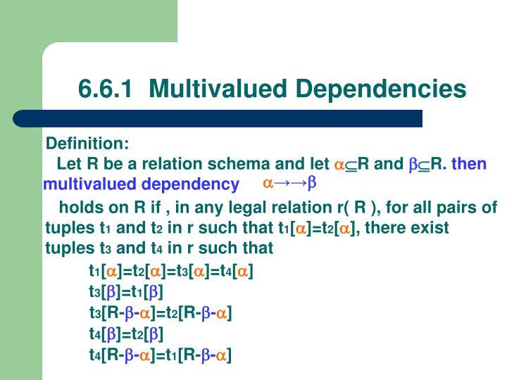 6.6.1  Multivalued Dependencies