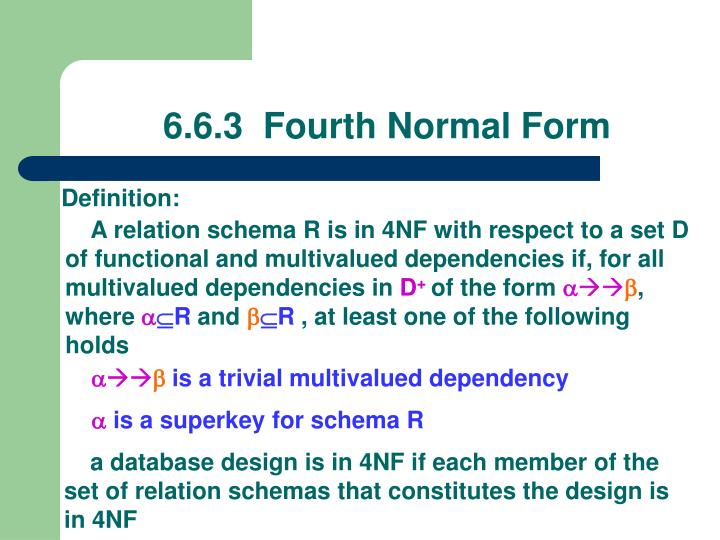 6.6.3  Fourth Normal Form