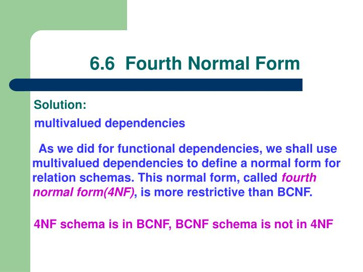 6.6  Fourth Normal Form