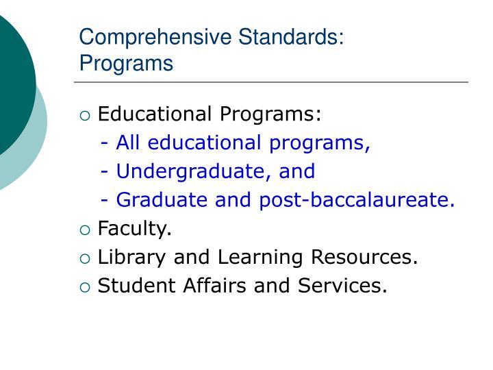 Comprehensive Standards: