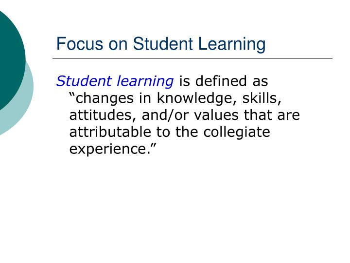 Focus on student learning