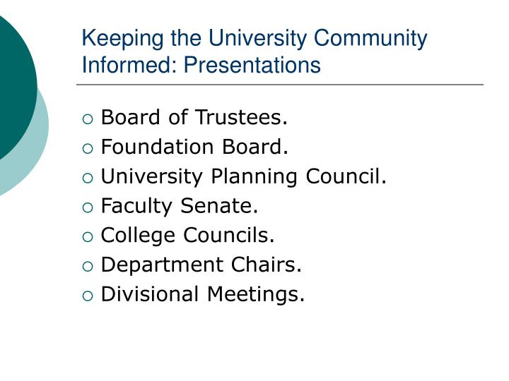 Keeping the University Community Informed: Presentations