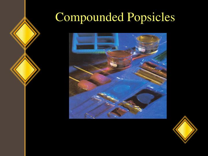 Compounded Popsicles