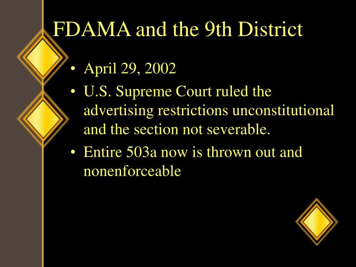 FDAMA and the 9th District