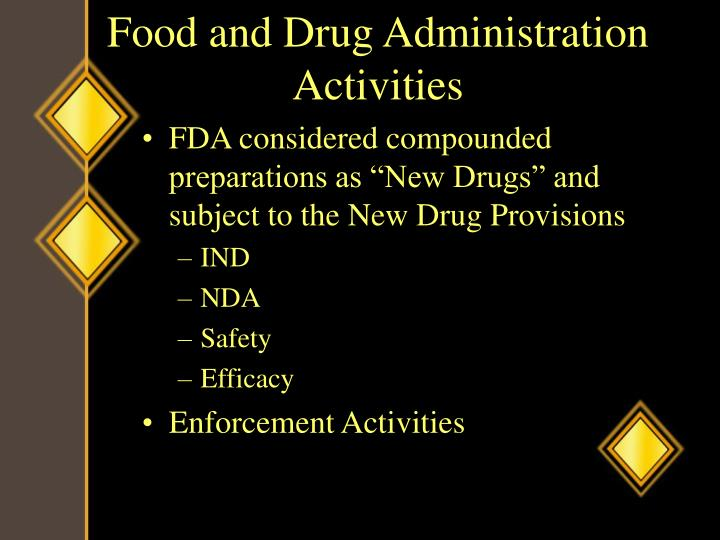 Food and Drug Administration Activities