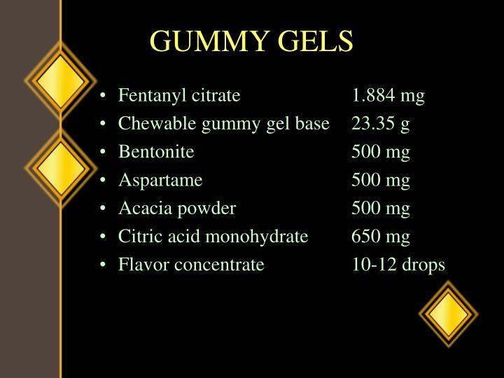 GUMMY GELS
