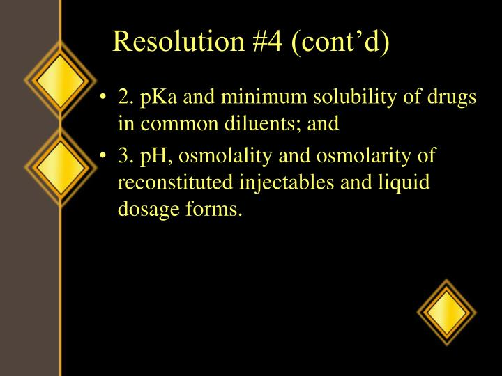 Resolution #4 (cont'd)
