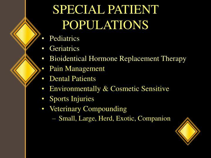 SPECIAL PATIENT POPULATIONS