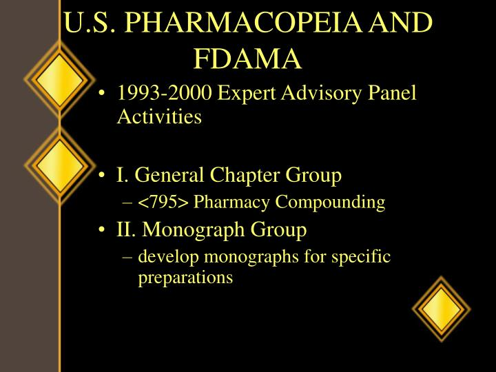 U.S. PHARMACOPEIA AND FDAMA