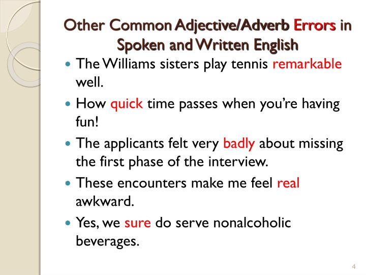 Other Common Adjective/Adverb