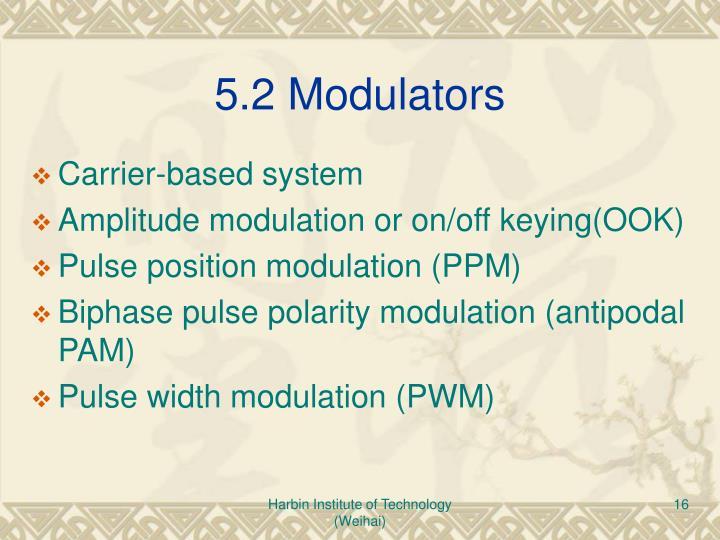 5.2 Modulators