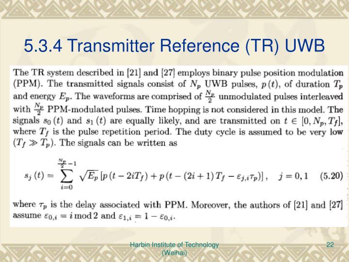 5.3.4 Transmitter Reference (TR) UWB
