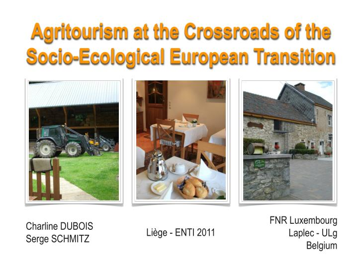 Agritourism at the Crossroads of the