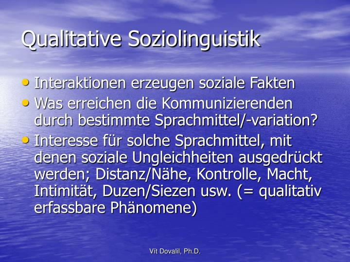 Qualitative Soziolinguistik