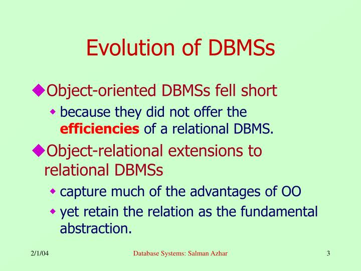 Evolution of dbmss