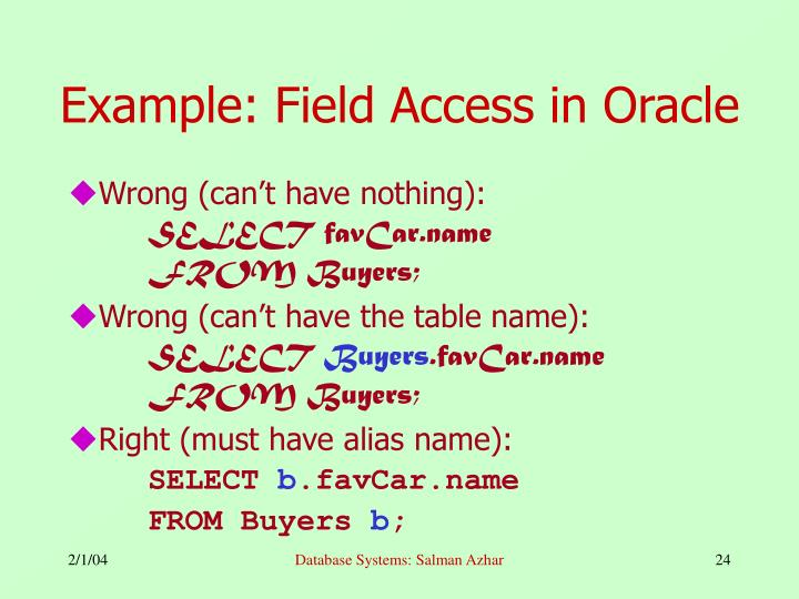 Example: Field Access in Oracle