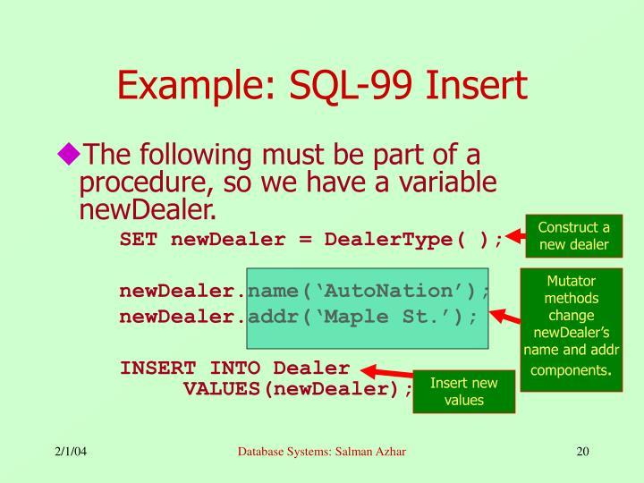Example: SQL-99 Insert