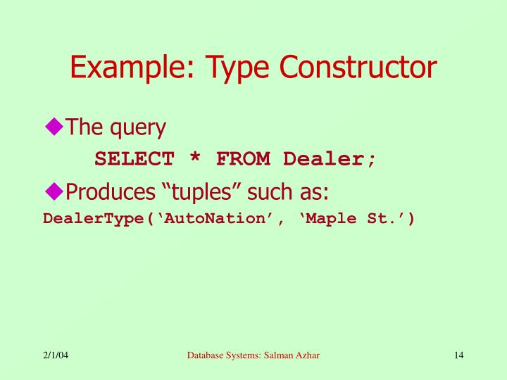 Example: Type Constructor