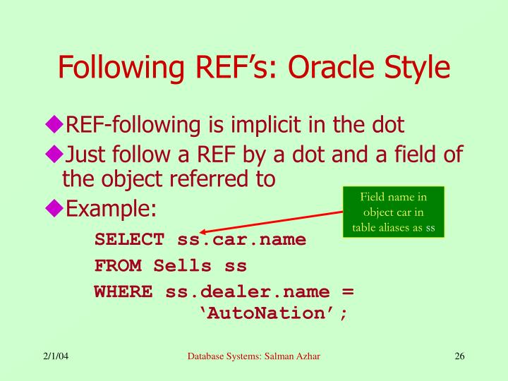 Following REF's: Oracle Style