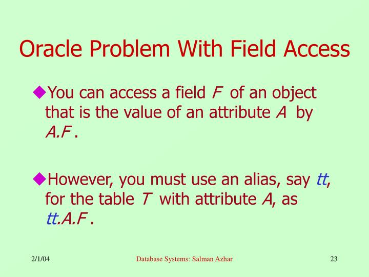 Oracle Problem With Field Access