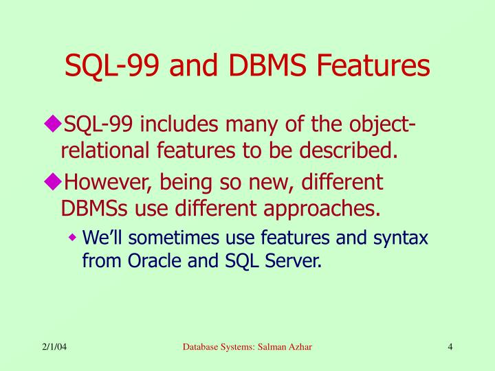 SQL-99 and DBMS Features