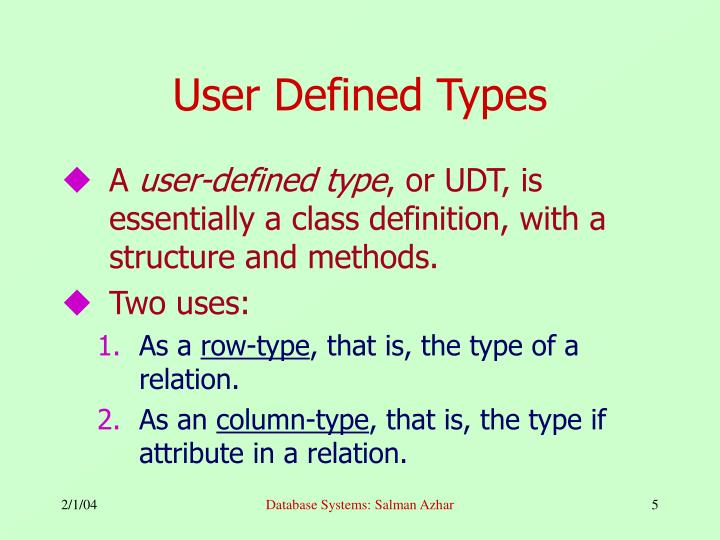 User Defined Types