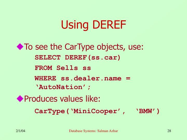Using DEREF