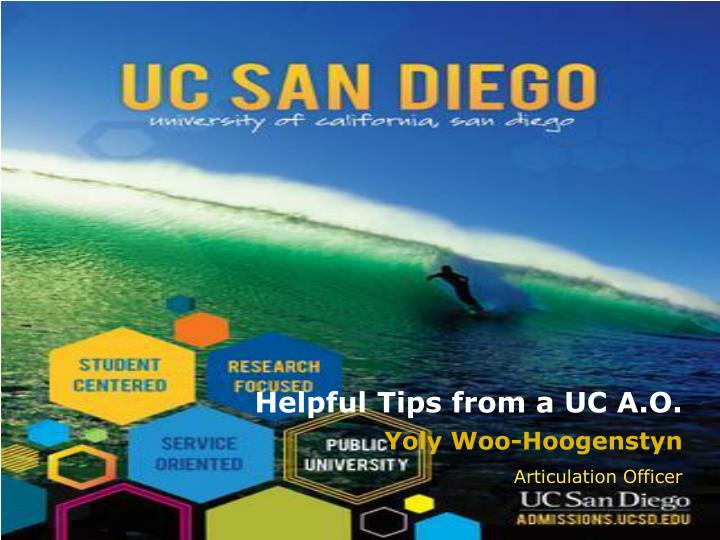 Helpful Tips from a UC A.O.