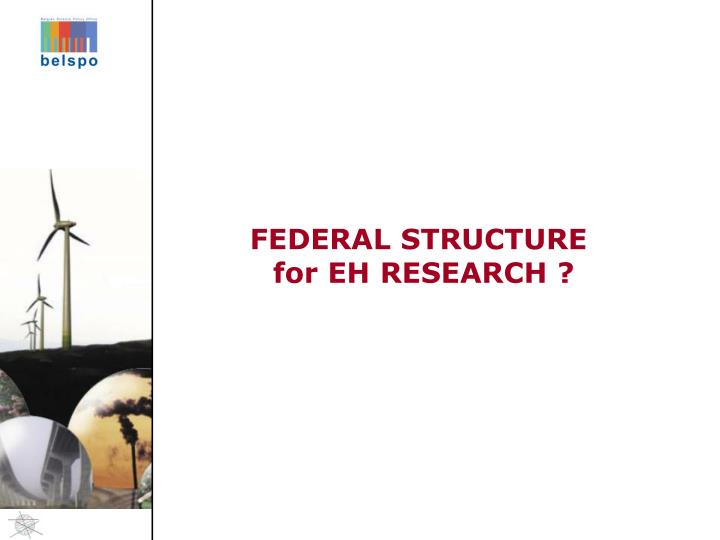 FEDERAL STRUCTURE