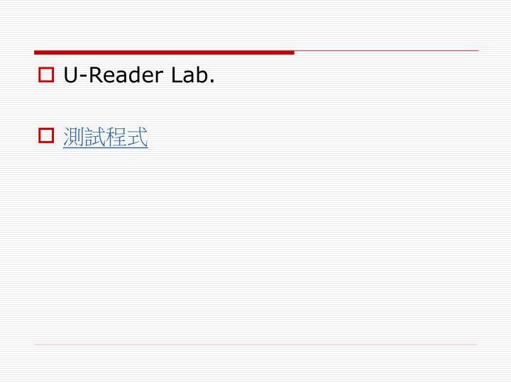 U-Reader Lab.