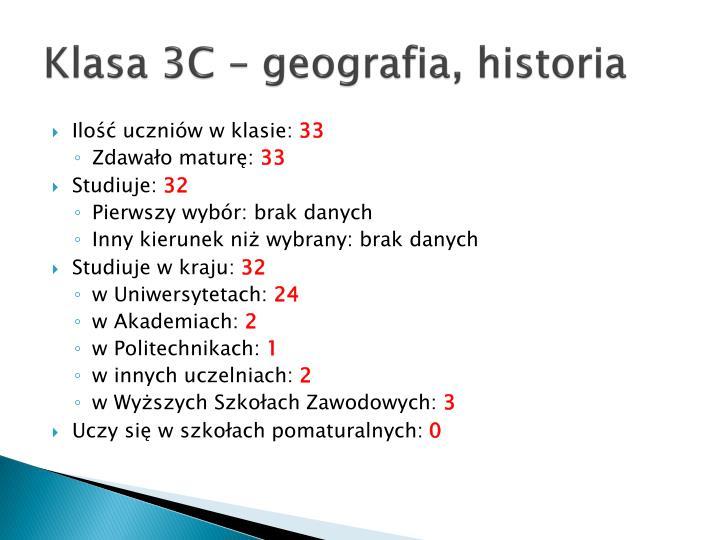 Klasa 3C – geografia, historia