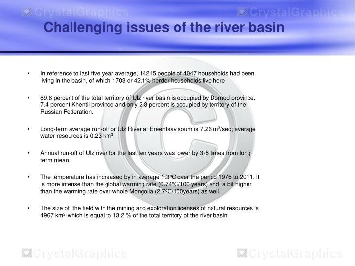 Challenging issues of the river basin