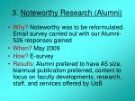 3 noteworthy research alumni