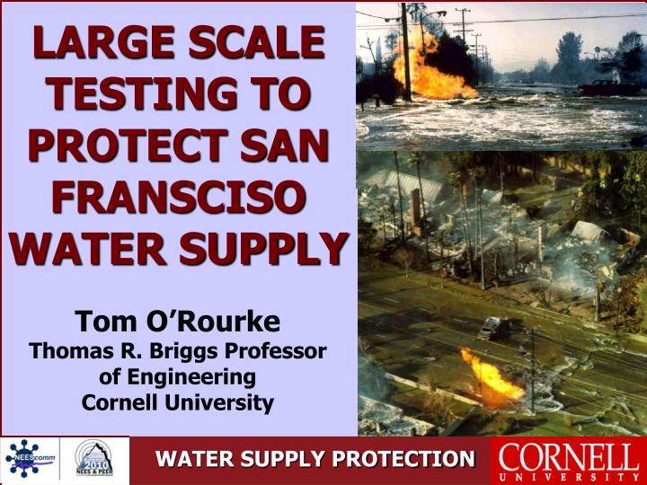 LARGE SCALE TESTING TO PROTECT SAN FRANSCISO WATER SUPPLY