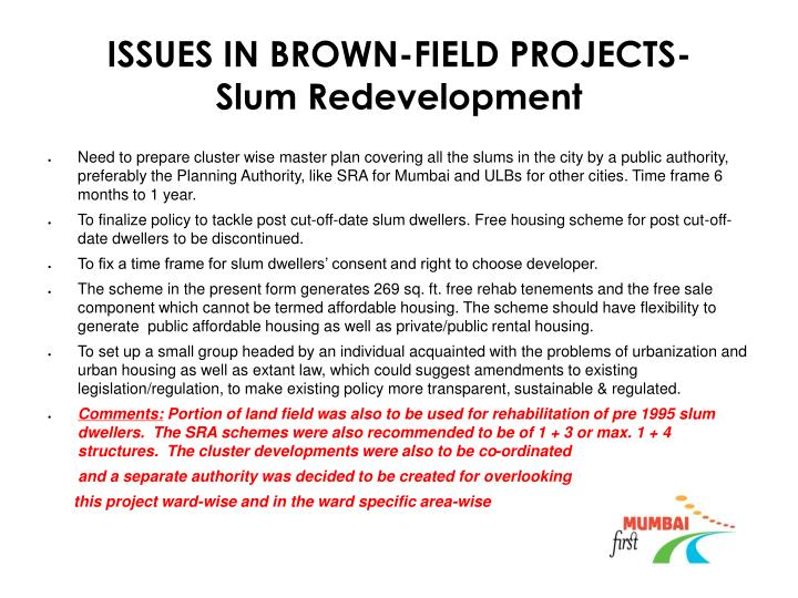 ISSUES IN BROWN-FIELD PROJECTS-