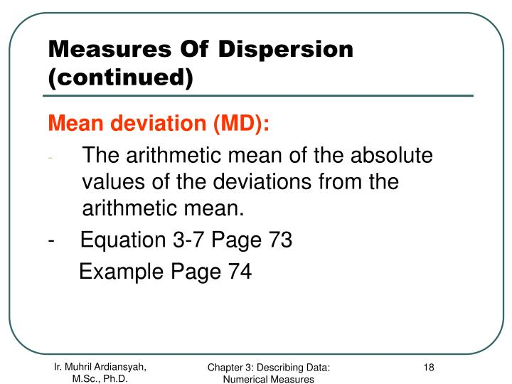 Measures Of Dispersion (continued)